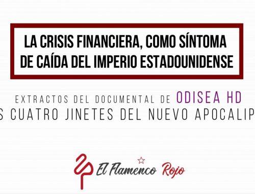 La crisis financiera, como síntoma de caída del imperio estadounidense